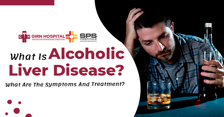 What-is-alcoholic-liver-disease-What-are-the-symptoms-and-treatment