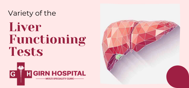 Which Liver functioning tests are carried out at Girn Hospital?